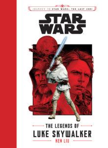 Blog Tour: The Legends of Luke Skywalker by Ken Liu