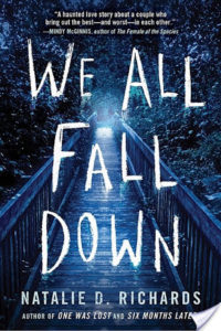 Flashback Friday:  We All Fall Down by Natalie D. Richards