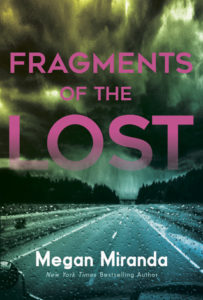 Blog Tour: Fragments of the Lost by Megan Miranda
