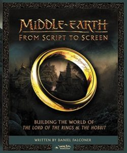 Middle Earth From Script to Screen by Daniel Falconer