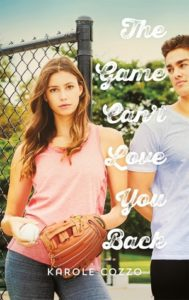 Waiting on Wednesday: The Game Can't Love You Back by Karole Cozzo