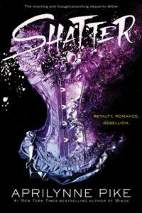 Shatter (Glitter #2) by Aprilynne Pike