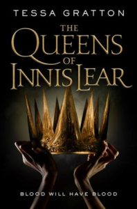 Waiting on Wednesday: The Queens of Innis Lear By Tessa Gratton