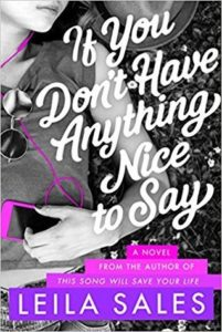 Waiting on Wednesday: If You Don't Have Anything Nice To Say by Leila Sales