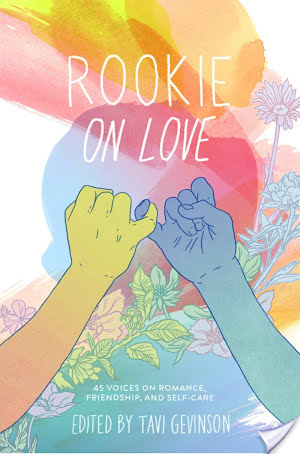 Blog Tour: Rookie On Love by Tavi Gevinson