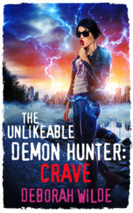 The Unlikable Demon Hunter: Crave (Nava Katz #4) by Deborah Wilde