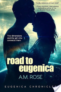 Road to Eugenica by A.M. Rose