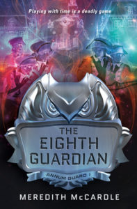 Flashback Friday: The Eighth Guardian (Annum Guard #1) by Meredith McCardle