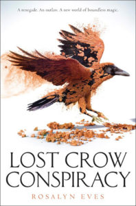 Blog Tour: Lost Crow Conspiracy by Rosalyn Eves