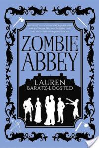 Blog Tour: Zombie Abbey by Lauren Baratz-Logsted