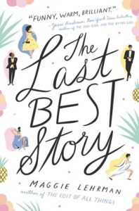 Waiting on Wednesday: The Last Best Story by Maggie Lehrman