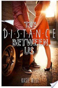 Flashback Friday: The Distance Between Us by Kasie West
