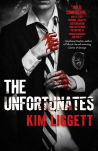 The Unfortunates by Kim Liggett