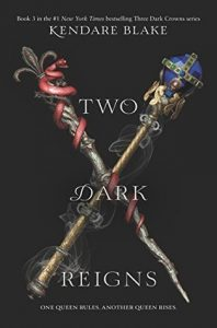 Waiting on Wednesday: Two Dark Reigns by Kendare Blake