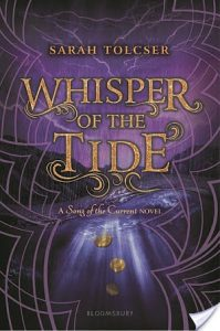 Whisper of the Tide (Song of the Current #2) by Sarah Tolcser