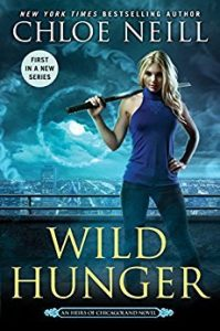 Wild Hunger (Heirs of Chicagoland, #1) by Chloe Neill