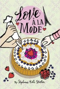 Waiting on Wednesday: Love A'la Mode by Stephanie Kate Strohm