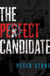 Waiting on Wednesday: The Perfect Candidate by Peter Stone