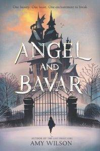 Waiting on Wednesday: Angel and Bavar by Amy Wilson