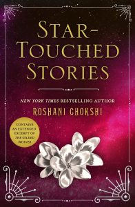 Blog Tour: Star-Touched Stories by Roshani Chokshi