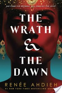 Flashback Friday: The Wrath and the Dawn by Renee Ahdieh