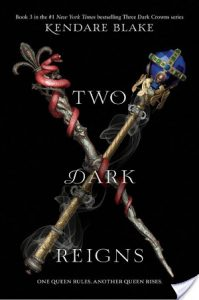 Blog Tour: Two Dark Reigns by Kendare Blake