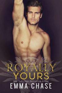 Blog Tour: Royally Yours by Emma Chase