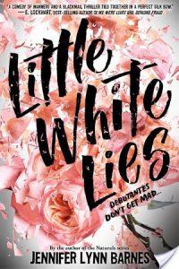 Little White Lies by Jennifer Lynn Barnes