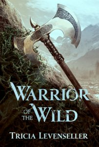 Waiting on Wednesday: Warrior of the Wild by Tricia Levenseller
