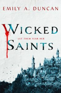 Waiting on Wednesday: The Wicked Saints by Emily Duncan