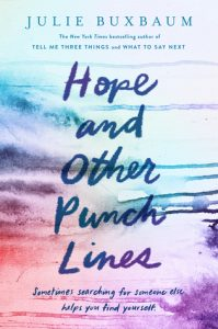 Waiting on Wednesday: Hope and Other Punchlines by Julie Buxbaum