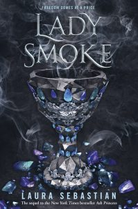 Blog Tour:  Lady Smoke (Ash Princess #2) by Laura Sebastian