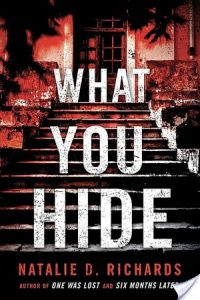 What you Hide by Natalie D. Richards