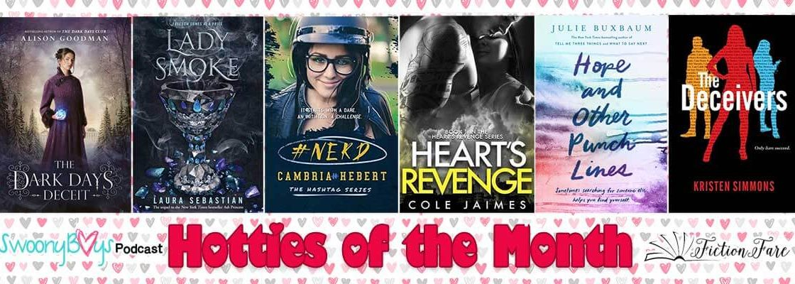 February Hotties of the Month Podcast–the Valentine's Day Edition