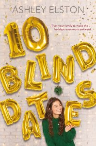 Waiting on Wednesday: 10 Blind Dates by Ashley Elston
