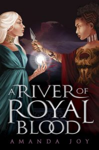 Waiting on Wednesday: A River of Royal Blood by Amanda Joy