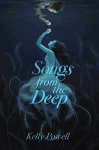 Waiting on Wednesday: Songs From The Deep by Kelly Powell