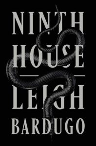 Waiting on Wednesday: The Ninth House by Leigh Bardugo