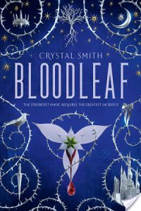 Bloodleaf by Crystal Smith
