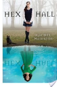 Flashback Friday: Hex Hall by Rachel Hawkins