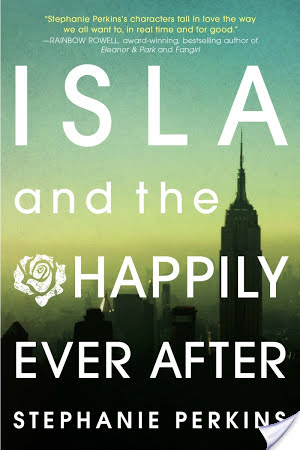 Flashback Friday: Isla and the Happily Ever After by Stephanie Perkins