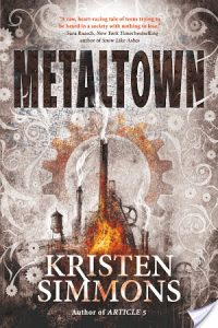 Flashback Friday: Metaltown by Kristen Simmons