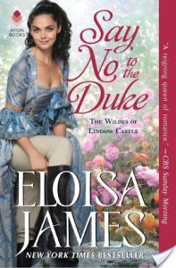 Blog Tour: Say No To The Duke by Eloisa James