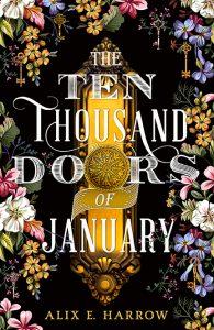 Waiting on Wednesday: The Ten Thousand Doors of January by Alix E. Harrow