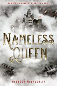 Waiting on Wednesday: Nameless Queen by Rebecca McLaughlin
