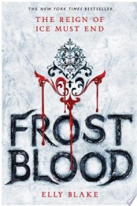 Flashback Friday: Frostblood by Elly Blake