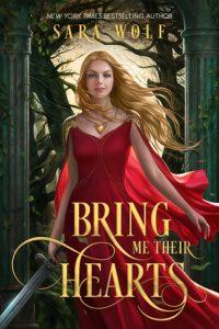 Flashback Friday: Bring Me Their Hearts by Sara Wolf