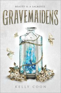 Gravemaidens (Gravemaidens #1) by Kelly Coon