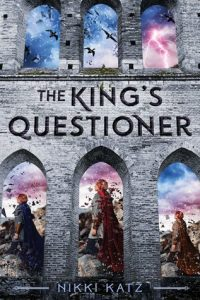 Waiting on Wednesday: The King's Questioner by Nikki Katz
