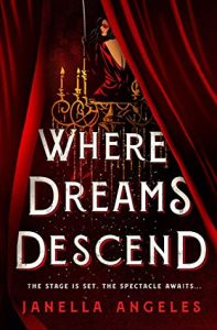 Waiting on Wednesday: Where Dreams Descend by Janella Angeles